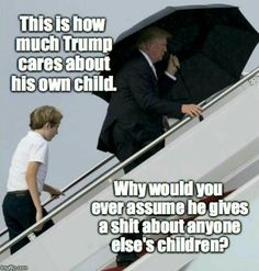 "Let me get this straight... We're supposed to believe that fat-ass ""Cadet Bone Spurs"" (who was not ""able"" to serve his country in the military when he was young and fit) would have RUN into the school unarmed when he won't even hold an umbrella for his own son in the rain? AND who told Howard Stern that he is so freaked out by the sight of blood that he had to look away in disgust when an 80 year old man fell at Mar-A-Lago and was bleeding!"
