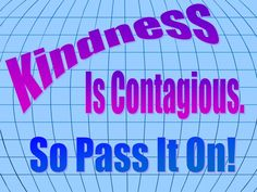 Kindness is Contagious, so Pass it On! Thanks to Sew Kindness