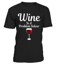 "# Wine Is a Problem Solver Drinking Alcohol Wino T-Shirt .  Special Offer, not available in shops      Comes in a variety of styles and colours      Buy yours now before it is too late!      Secured payment via Visa / Mastercard / Amex / PayPal      How to place an order            Choose the model from the drop-down menu      Click on ""Buy it now""      Choose the size and the quantity      Add your delivery address and bank details      And that's it!      Tags: Who needs grapes when you…"