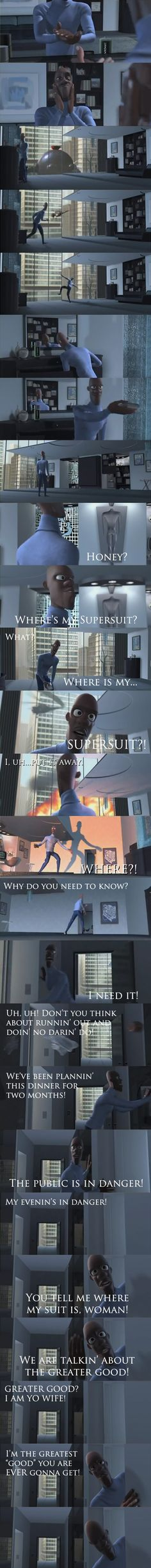 The Incredibles: was watching this movie while baby sitting and discovered that I have every single Frozone line memorized...