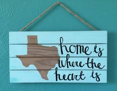 Wood Sign  Texas  home is where the heart is by AmourDeArt on Etsy