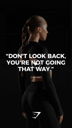 """""""Don't look back, you're not going that way. """"Don't look back, you're not going that way. Sport Motivation, Fitness Motivation Wallpaper, Fitness Motivation Quotes, Health Motivation, Weight Loss Motivation, Fitness Inspiration, Sport Inspiration, Inspiration Quotes, Fitness Workouts"""