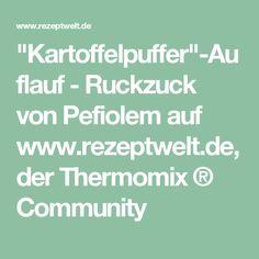"""""""Kartoffelpuffer""""-Auflauf - Ruckzuck von Pefiolem auf www.rezeptwelt.de, der Thermomix ® Community"""
