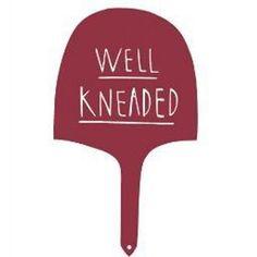 Well Kneaded