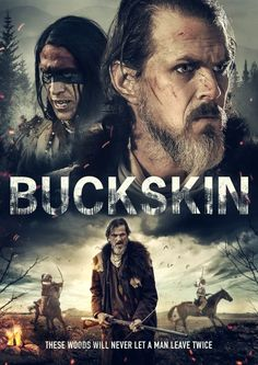 Buckskin 2021 Set in 1820, a Texan fur trapper journeys into the mysterious Buckskin woods in the hopes of saving a lost young boy. This USA Action film is directed and written by Brett Bentman. The movie features the following stars: Tom Zembrod, Robert Keith and Blaze Freeman. Buckskin