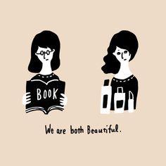 どちらの女性も素敵なんだよ。どちらかを悪く言うのはやめよう。/We are both beautiful.