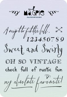 Font Love: Magpie Paper Works Some yummy new fonts! Funky Fonts, Cool Fonts, New Fonts, Typography Fonts, Typography Design, Cursive Fonts, Handwritten Fonts, Photoshop, Computer Font