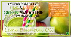 Stress Relieving Mango and Lime Green Smoothie With Essential Oils