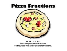 Pepperoni Pizza Fractions file folder game: Students match equivalent pepperoni fractions