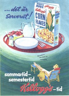 charming, cheerful swedish ad from 1954 for kellogg's corn flakes Vintage Labels, Vintage Ads, Vintage Posters, Vintage Food, Old Advertisements, Retro Advertising, Retro Recipes, Vintage Recipes, Vintage Pictures