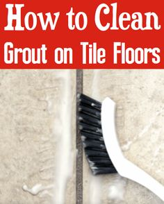 How to Clean Grout on Tile Floors DIY! Easy homemade cleaners with baking soda work great! Household Cleaners, Diy Cleaners, Cleaners Homemade, Household Tips, Cleaning Solutions, Cleaning Hacks, Hacks Diy, Tile Floor Diy, Homemade Cleaning Products