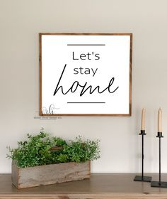 Lets stay home painted wood sign | home decor wood sign | Farmhouse Decor | Above the couch sign | Free shipping to US