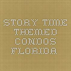 Story Time themed condos. Florida.