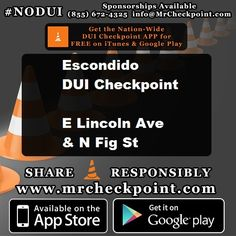 NOW #SanDiego DUI Checkpoint #Escondido E Lincoln Ave & N Fig St #NODUI #SD #SoCal #MrCheckpoint