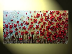 Poppies painting love the texture! Red Poppies, Red Flowers, Poppies Art, Ww1 Art, Paint Cards, Palette Knife Painting, Texture Painting, Teaching Art, Your Paintings