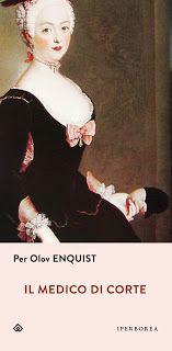 Il Colore dei Libri: Recensione: Il medico di corte di Per Olov Enquist...