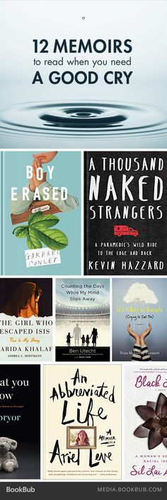 12 memoirs to read when you need a good cry.