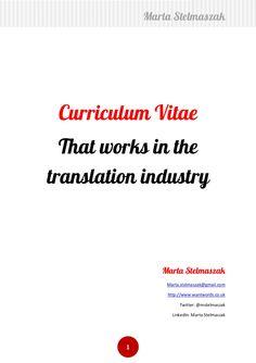 how-to-write-a-translators-cv by Marta Stelmaszak via Slideshare