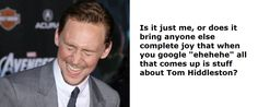 Y'all know I had to do exactly as the picture said and see if this was true. Spoiler alert - it is. The Internet is officially Hiddlestoned. ;)