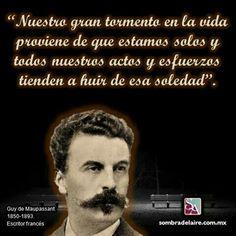 #EfemérideLiteraria En 1850 nace #GuydeMaupassant. #Literatura #Cuento #Novela #BoladeSebo www.sombradelaire.com.mx