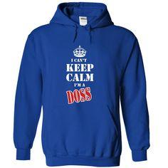 (Tshirt Top Order) I Cant Keep Calm Im a DOSS Discount Hot Hoodies, Tee Shirts