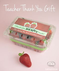Strawberry Thank You Teacher Gift @clubchicacircle Thank you BERRY Much! free printable