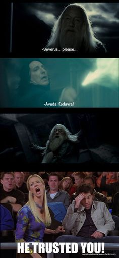 Friends and Harry Potter...I'm not quite sure if it will ever get any better than that