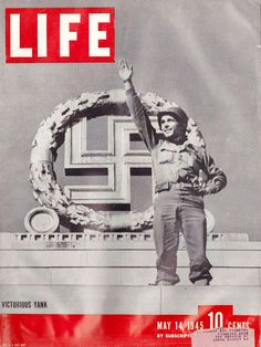 "The May 14, 1945 cover of LIFE Magazine, the first after VE-Day, depicting a ""victorious Yank"" in a cropped photo by Robert Capa."