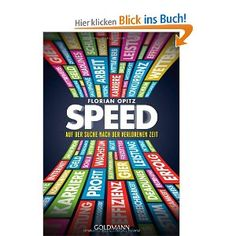 SPEED: Auf der Suche nach der verlorenen Zeit: Amazon.de: Florian Opitz: Bücher