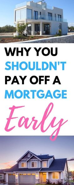 Why You Shouldnt Pay Off Your Mortgage Early via - How To Pay Off Mortgage Early - Paying off mortgage tips. - Why You Shouldnt Pay Off Your Mortgage Early via Paying Off Mortgage Faster, Pay Off Mortgage Early, Mortgage Tips, Mortgage Payment, Personal Finance Articles, Finance Tips, Debt Free Living, Savings Planner, Debt Payoff