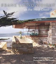 Frank Lloyd Wright On The West Coast PDF
