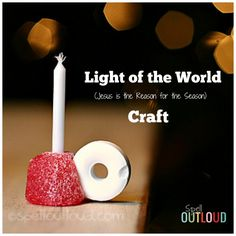 Jesus is the Light of the World Christmas Craft. This is an easy craft to add to your to-create this season list because it also is a great word picture of one of the Names of Jesus!