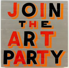 10 to See  Bob and Roberta Smith  Hales, London, 9 October - 17 November.  Read more in our current issue: www.aestheticamagazine.com