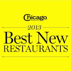 2013 Best New Chicago Restaurants