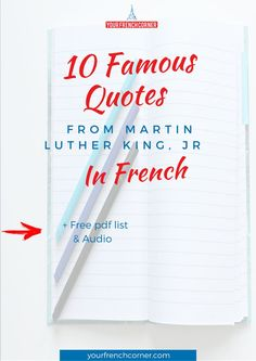 10 Famous Quotes From Martin Luther King Jr in French #motivation #inspiration