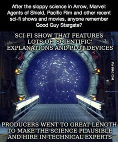 Not that I don't love some of those other ones, but still. Stargate wins.