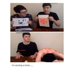 Phil sat there and let Dan put paint all over his bare back. Just saying