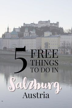 Five free things to do in Salzburg, Austria day | My Wandering Voyage travel blog