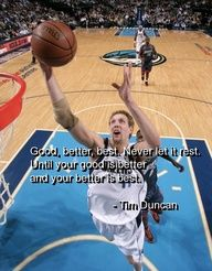 Great Basketball Quote by Tim Duncan