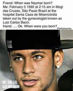 So so so real😂😂❤️❤️❤️ Soccer Memes, Football Memes, Sport Football, Neymar Quotes, Neymar Memes, Neymar Jr, Neymar Brazil, Soccer World, Funny Times