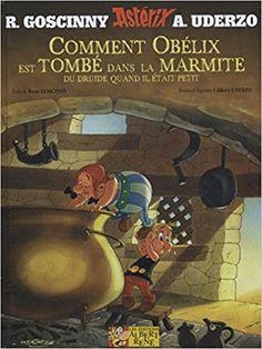 Bande Dessinée - Astérix - Comment Obélix est tombé dans la marmite quand il était petit - Suzanne Collins - Livres