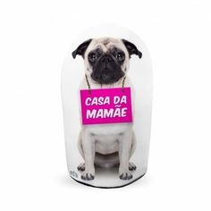 Peso de Porta Pug - Casa da Mamãe - Loja Ula lá