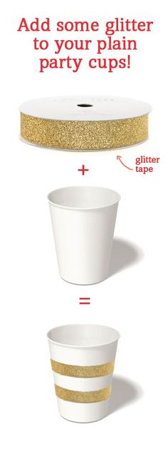 Add some glitter tape to your party cups for a quick and easy sparkly transformation.