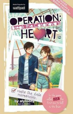 Read Chapter One from the story Operation: Break the Casanova's Heart (Editing) by alyloony (Aly Almario) with reads. Wattpad Published Books, Wattpad Book Covers, Wattpad Books, Popular Wattpad Stories, Books To Buy, Books To Read, Pop Fiction Books, Chapter One, Free Reading