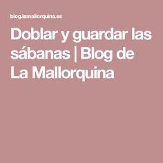 Doblar y guardar las sábanas | Blog de La Mallorquina