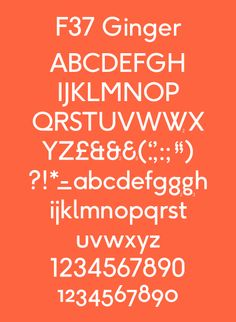 F37 Foundry. F37 Ginger. Specimen. F37 Ginger is based on letterforms of German typographer Paul Renner, Swiss typographer Jan Tschichold and American typographer Herb Lubalin.