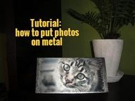 Create gorgeous photos on metal...tutorial