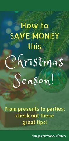 How to save money this Christmas season!  From parties to presents, it can get expensive, to say the least.  Here are some tips to help you and your wallet this season!  #ChristmasSavingTips