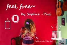 feel free by Sophie-Piyi Neon Signs, Feelings, Free