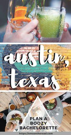 Plan a boozy bachelorette weekend in Austin, Texas